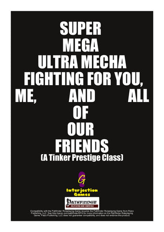 Super Mega Ultra Mecha Fighting for You, Me, and All of Our Friends