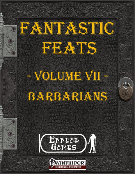 Fantastic Feats Volume 7 - Barbarians