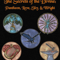The Secrets of the Divine: Pantheon, Love, Sky, & Wright