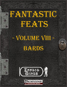 Fantastic Feats Volume 8 - Bard