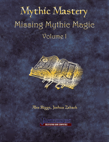 Mythic Mastery - Missing Mythic Magic Volume I