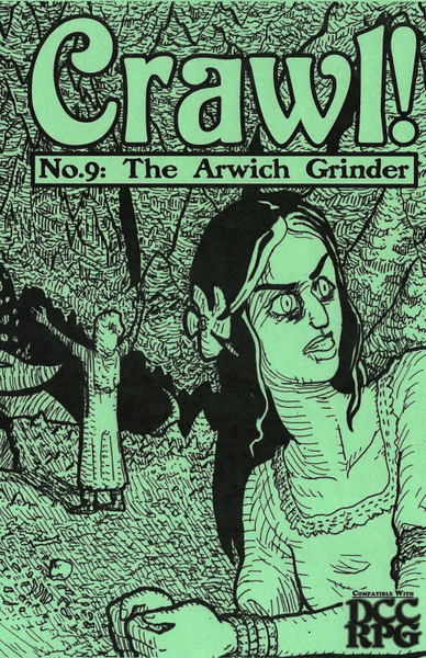 Crawl! Fanzine No. 9: The Arwich Grinder