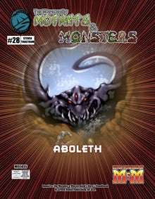 The Manual of Mutants & Monsters: Aboleth