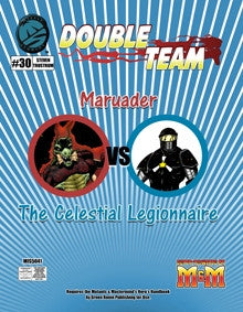 Double Team: Marauder vs. The Celestial Legionnaire