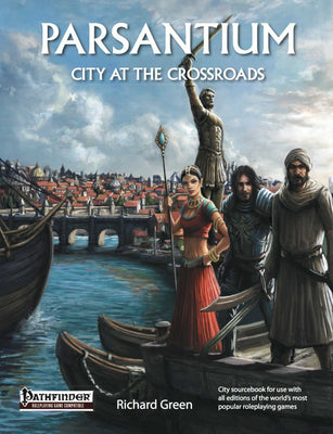 Parsantium: City at the Crossroads