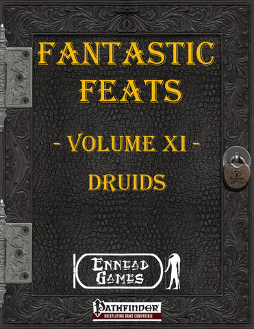 Fantastic Feats Volume 11 - Druids