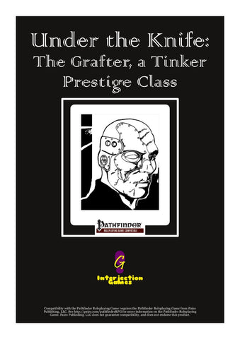 Under the Knife: The Grafter, a Tinker Prestige Class