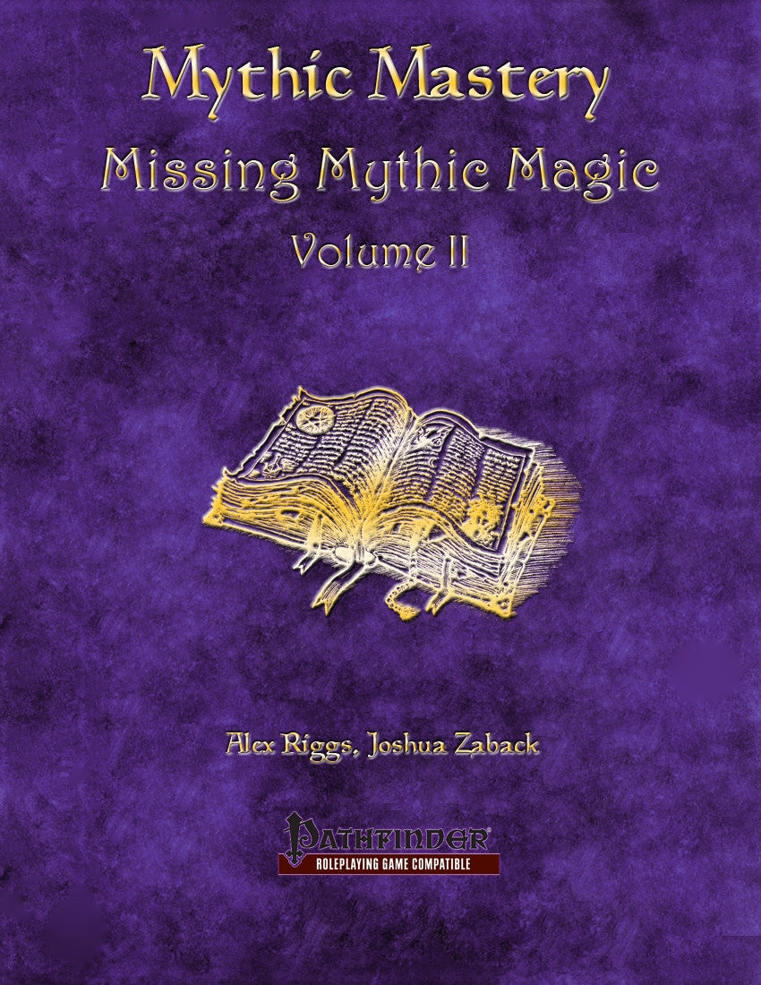 Mythic Mastery - Missing Mythic Magic Volume II