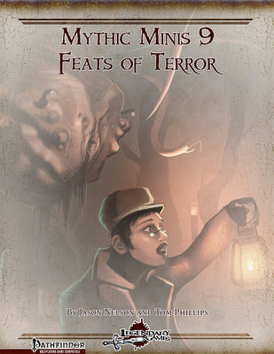 Mythic Minis 9: Feats of Terror