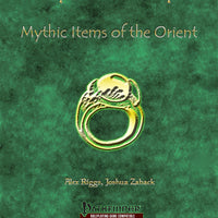 Mythic Mastery - Mythic Items of the Orient