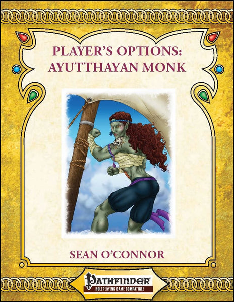 Player's Options: The Ayutthayan Monk