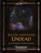 Mythic Monsters: Undead