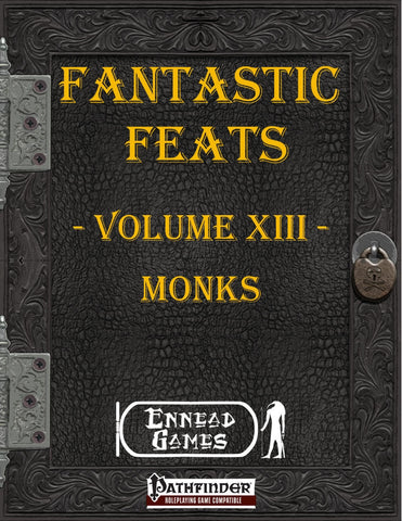 Fantastic Feats Volume 13 - Monks
