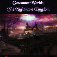 Gossamer Worlds: The Nightmare Kingdom