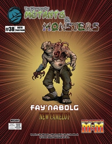 The Manual of Mutants & Monsters: Fay'nabolg