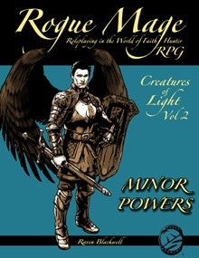 Rogue Mage Creatures of Light 2: Minor Powers