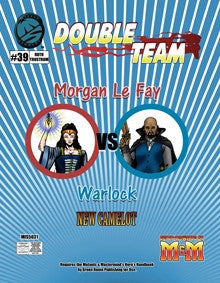 Double Team: Morgan Le Fay VS Warlock