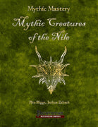 Mythic Mastery - Creatures of the Nile