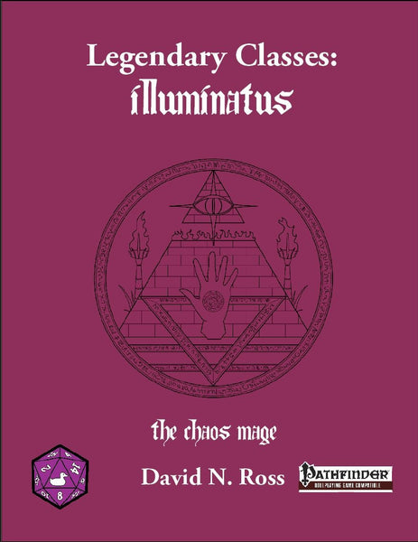 Legendary Classes: Illuminatus