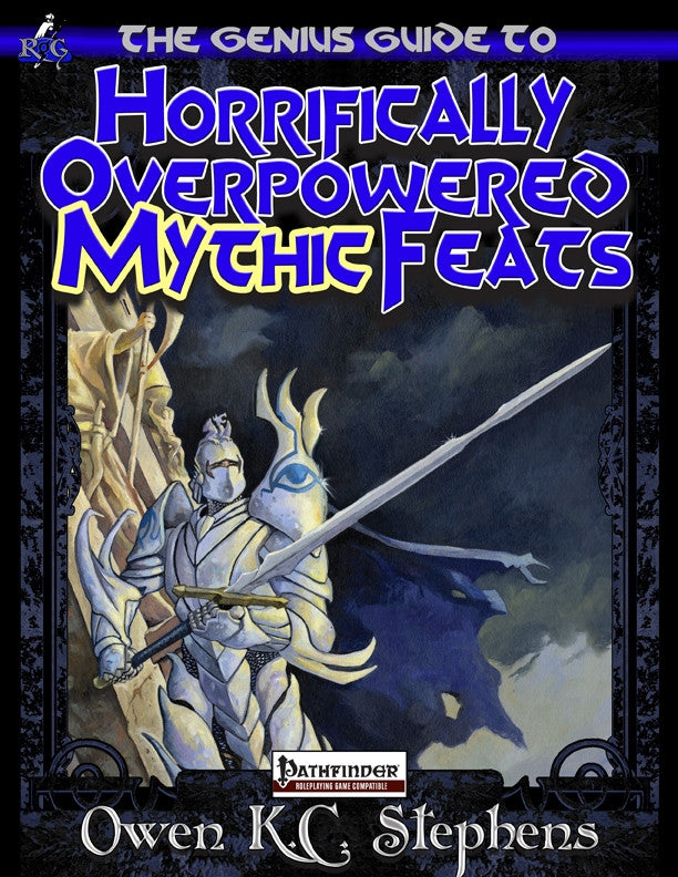 The Genius Guide to Horrifically Overpowered Mythic Feats