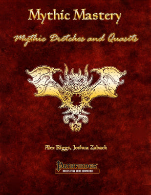 Mythic Mastery - Mythic Dretches and Quasits