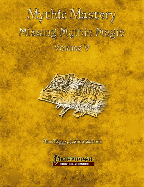 Mythic Mastery - Missing Mythic Magic Volume V
