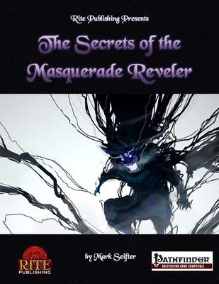 The Secrets of the Masquerade Reveler