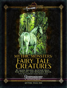 Mythic Monsters: Fairy Tale Creatures
