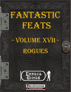 Fantastic Feats Volume 17 - Rogues