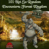 101 Not So Random Encounters: Forest Kingdom