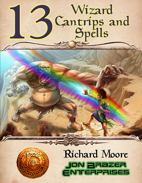 13 Wizard Cantrips and Spells (13th Age Compatible) PDF