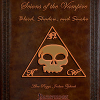 Scions of the Vampire: Blood, Shadow, and Smoke