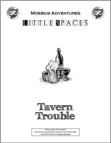 Little Spaces: Tavern Trouble