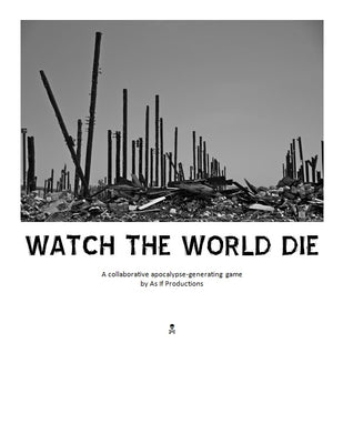 Watch the World Die