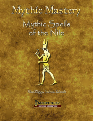 Mythic Mastery - Spells of the Nile