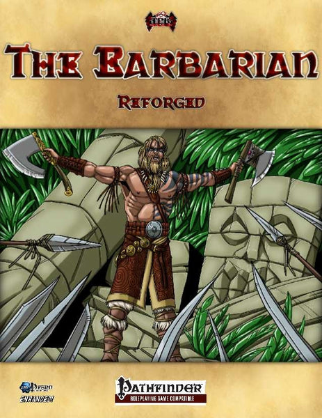 The Barbarian Reforged