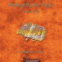 Mythic Mastery - Missing Mythic Magic Volume VII