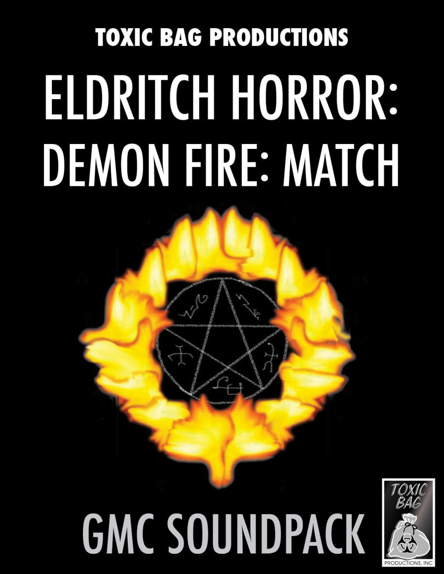 Game Masters Soundpack: Eldritch Horror: Demon Fire: Match