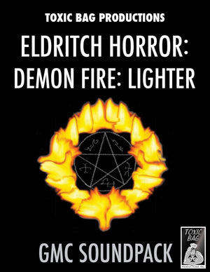 Game Masters Soundpack: Eldritch Horror: Demon Fire: Lighter