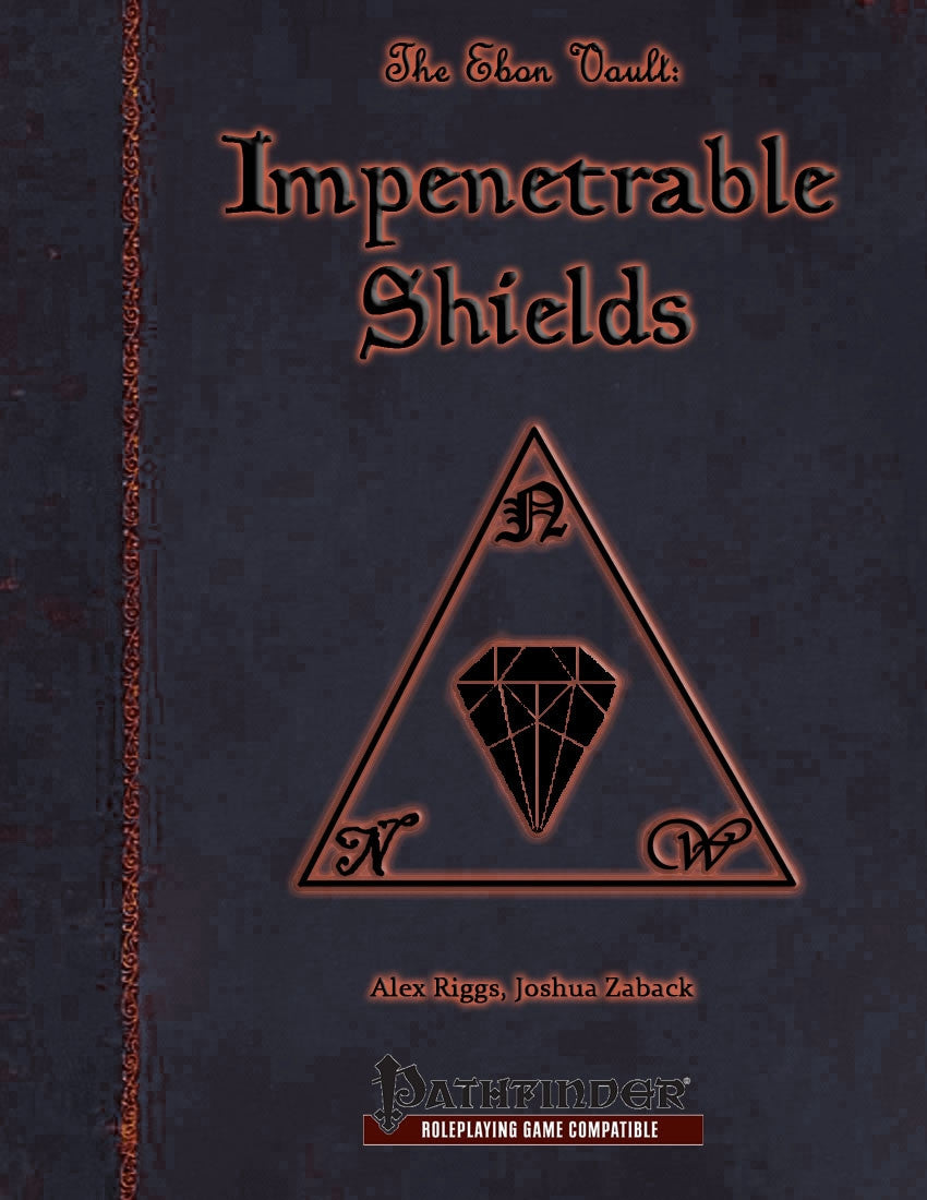 The Ebon Vault: Impenetrable Shields