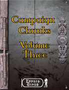 Campaign Chunks - Volume 3