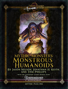 Mythic Monsters: Monstrous Humanoids