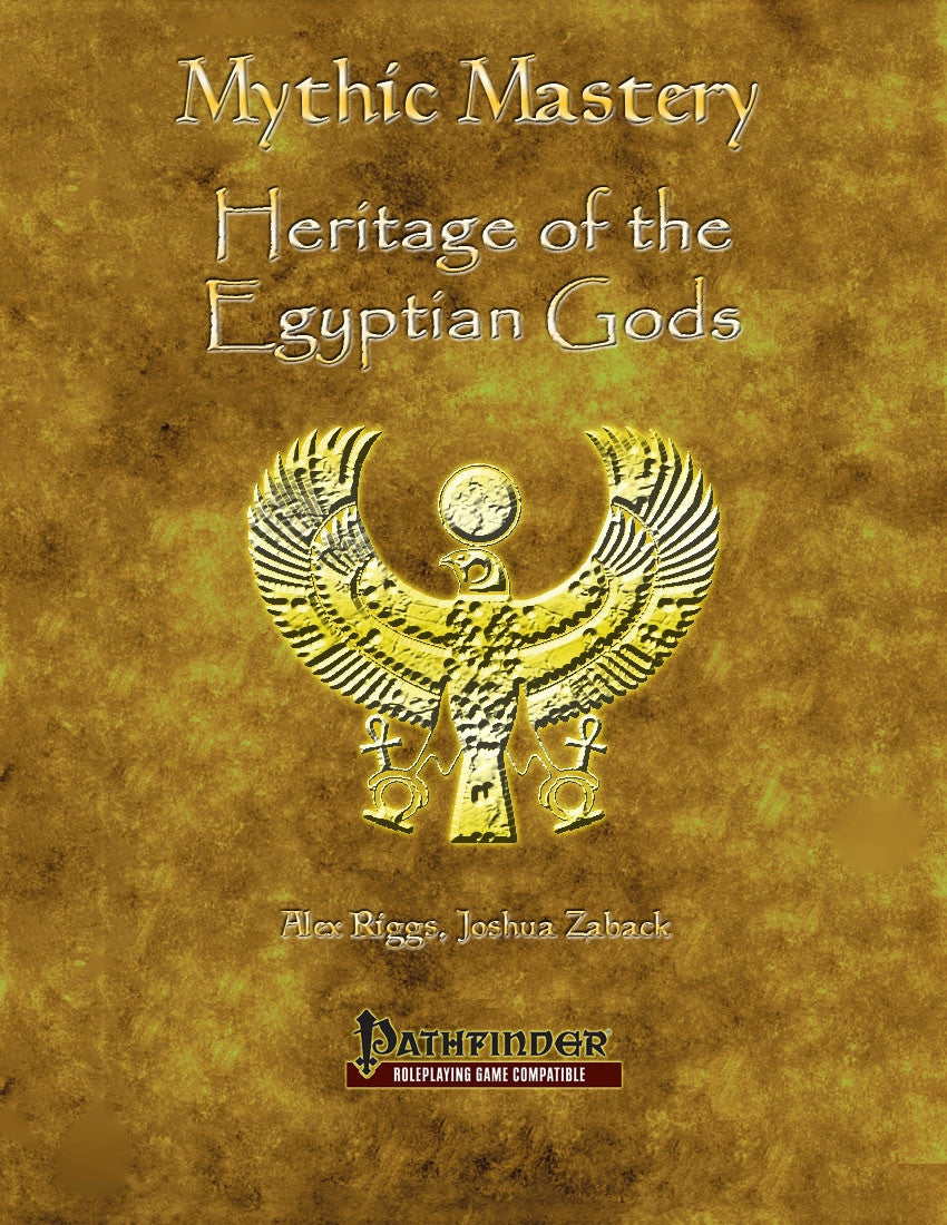 Mythic Mastery - Heritage of the Egyptian Gods