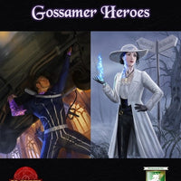 Lords of Gossamer & Shadow: Gossamer Heroes