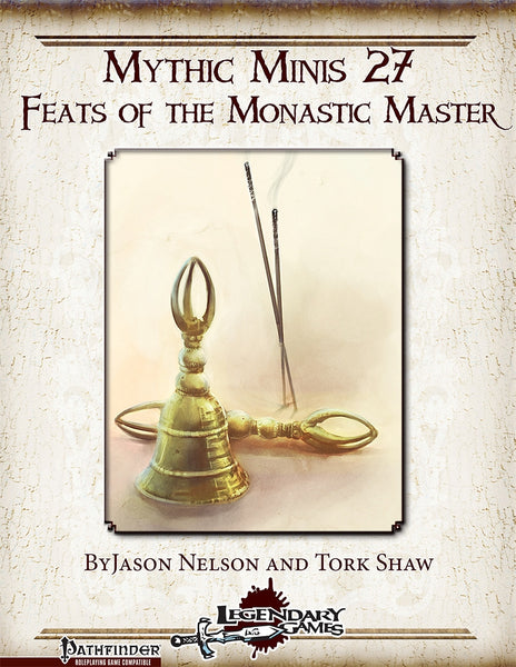 Mythic Minis 27: Feats of the Monastic Master