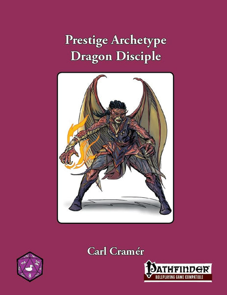 Prestige Archetype: Dragon Disciple