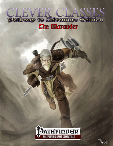 Clever Classes Pathway to Adventure: The Marauder