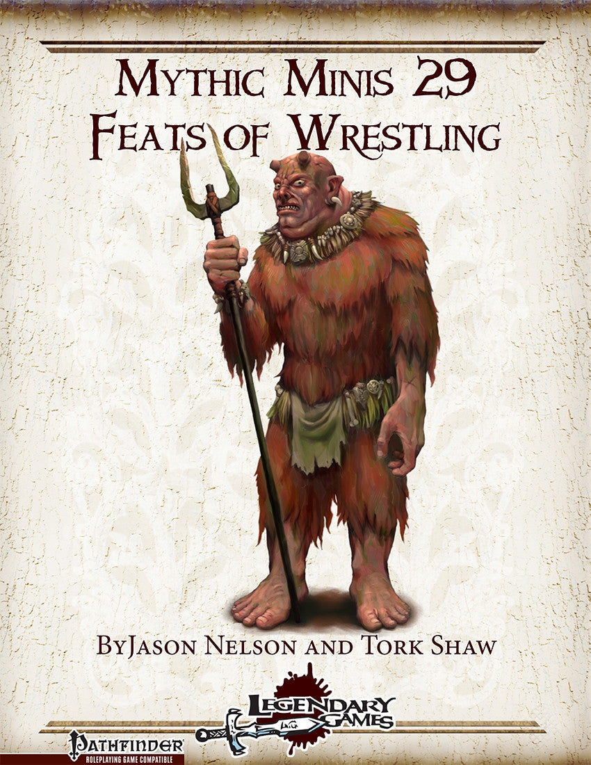 Mythic Minis 29: Feats of Wrestling