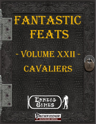 Fantastic Feats Volume 22 - Cavaliers