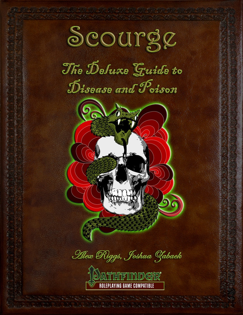 Scourge: The Deluxe Guide to Disease and Poison